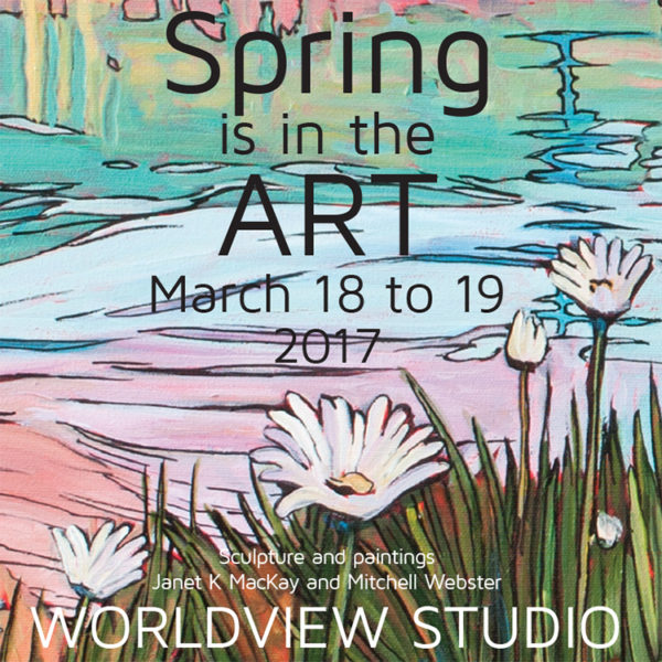 Spring is in the Art, March 18-19th, 2017