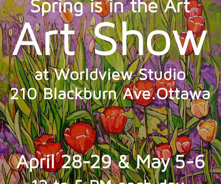 Spring is in the Art,  April 28-29 & May 5-6