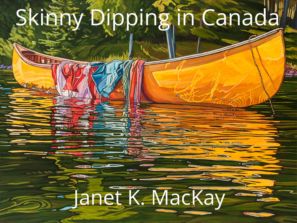 """""""Skinny Dipping in Canada"""" April 25 to May 5, 2019"""